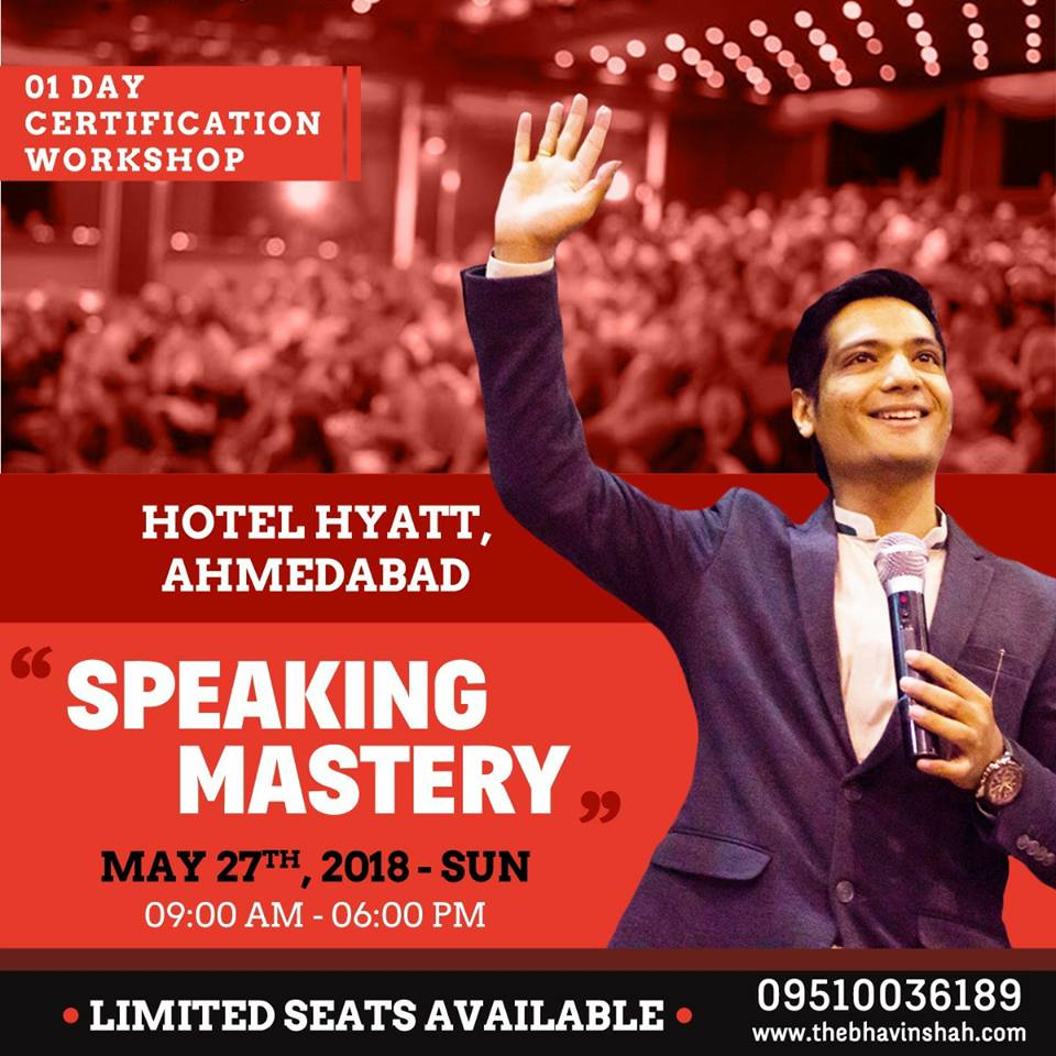 """Speaking Mastery"" By Bhavin Shah – 01 Day Certification Workshop – 27th May – Ahmedabad"
