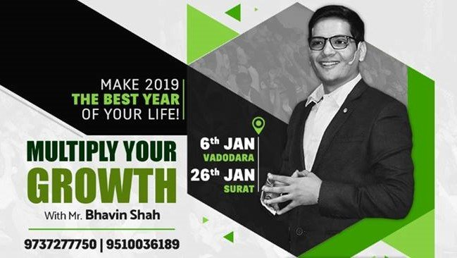 Multiply Your Growth – 4 Months Guaranteed Success Program With Mr.Bhavin Shah (6th Jan,2018 Launching)