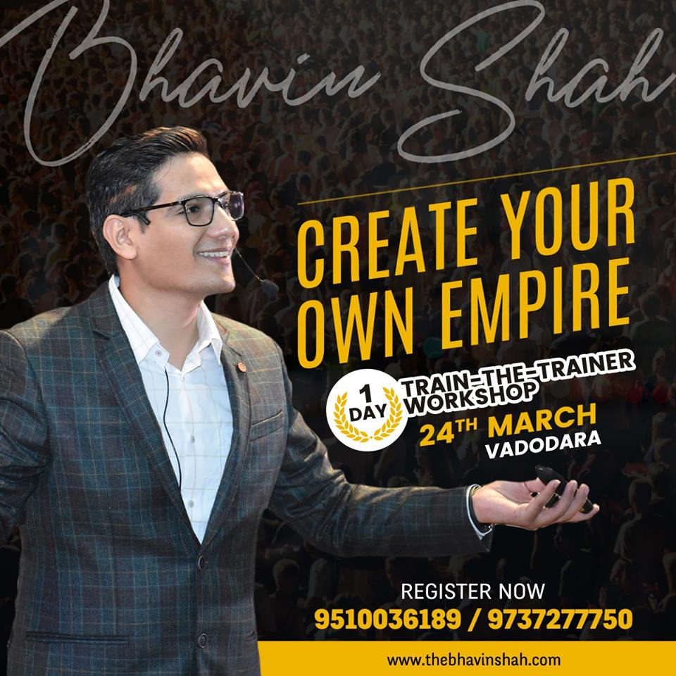 Create Your Own Empire – 1 Day Train The Trainer Workshop – 24th March – Vadodara